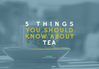 Five Things You Should Know About Tea