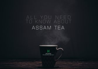 Quench Your Thirst for Tea with Some Awesome Assam Tea