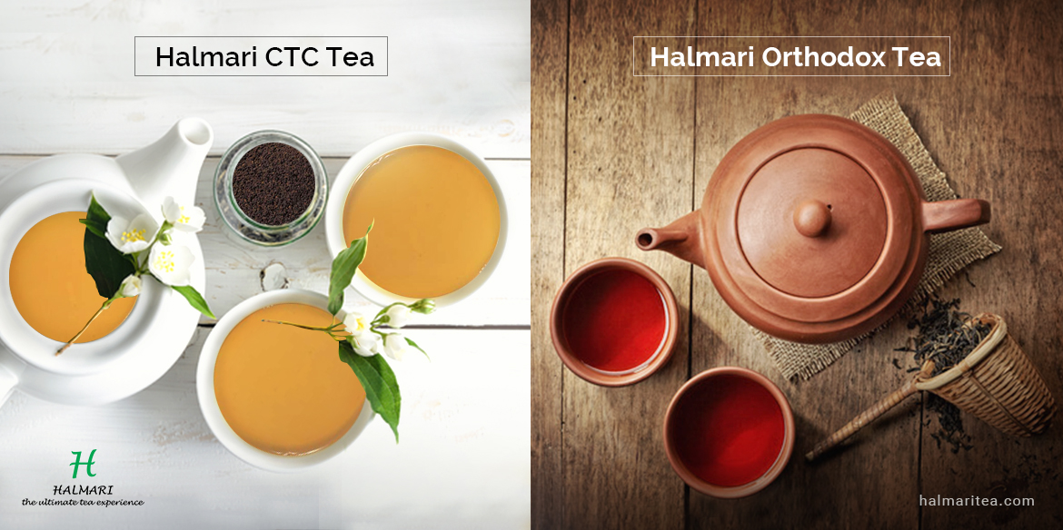 differences between CTC tea and Orthodox tea