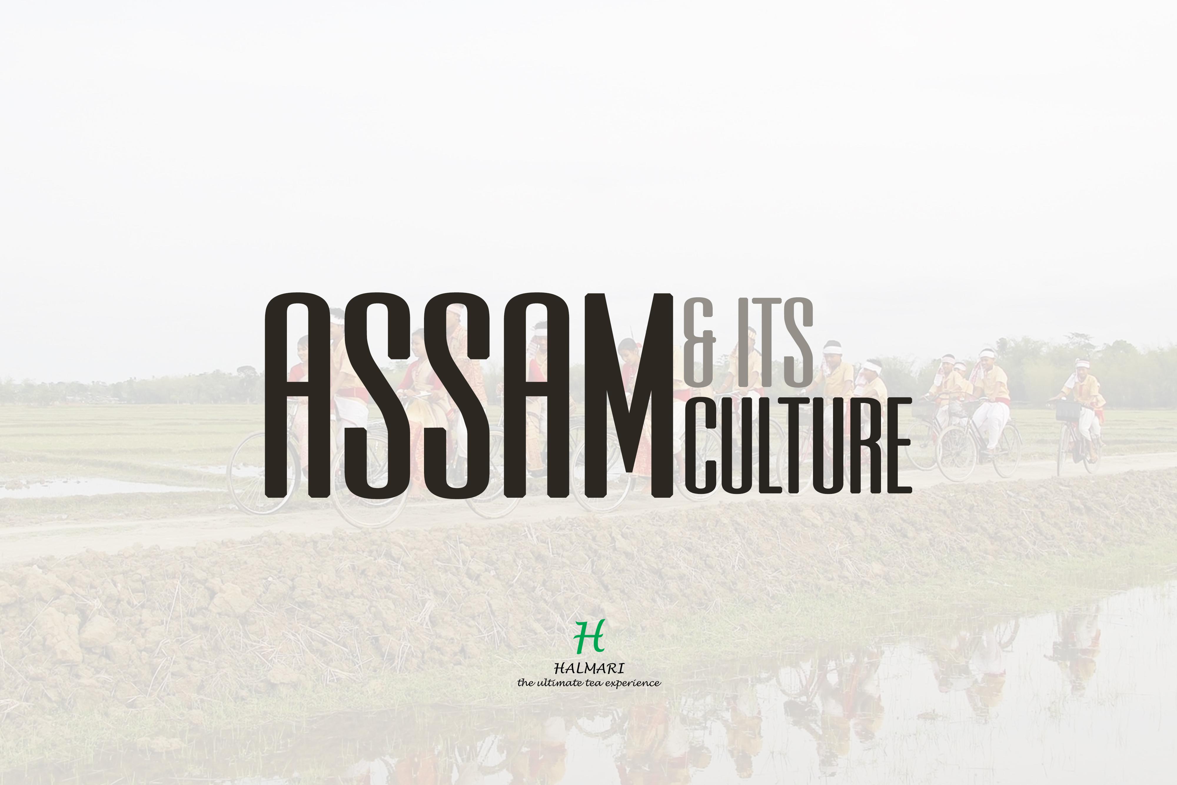 BLOG - ASSAM CULTURE