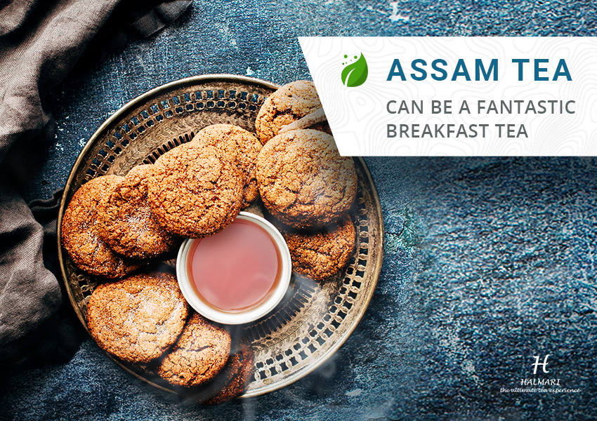Assam Tea can be a Fantastic Breakfast Tea
