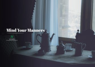 """Mind Your Manners"" (Lifestyle Piece on the Etiquettes of Drinking Tea)"