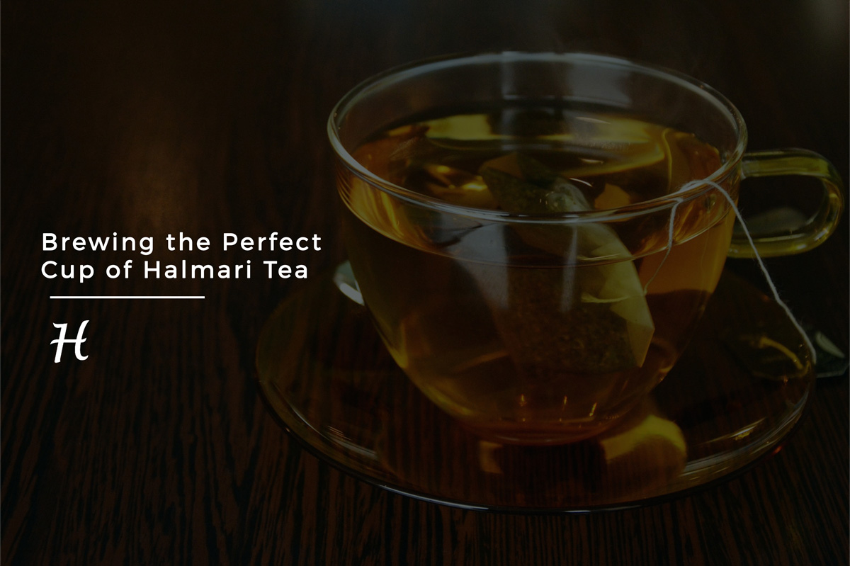 Brewing the Perfect Cup of Halmari Tea