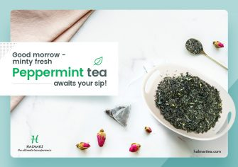 Buy Peppermint Tea to Relish a Minty Fresh Cup for Every Tea-Soul