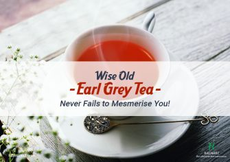 The Wisdom of Earl Grey Tea Never Fails to Surprise You!