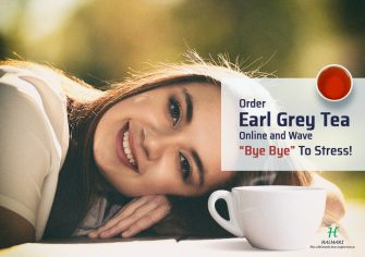 Buy Earl Grey Tea Online and Find an Alternative Stress Buster