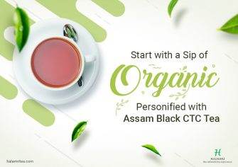 Ode to Organic! Assam Black CTC Tea is the New Brew