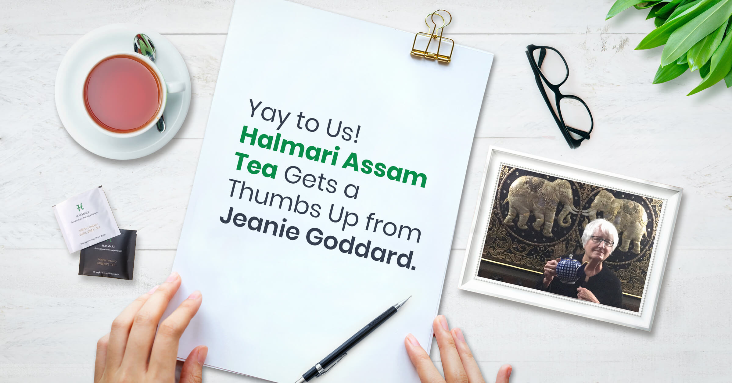 Halmari Assam Tea Gets a Thumbs Up from Jeanie Goddard