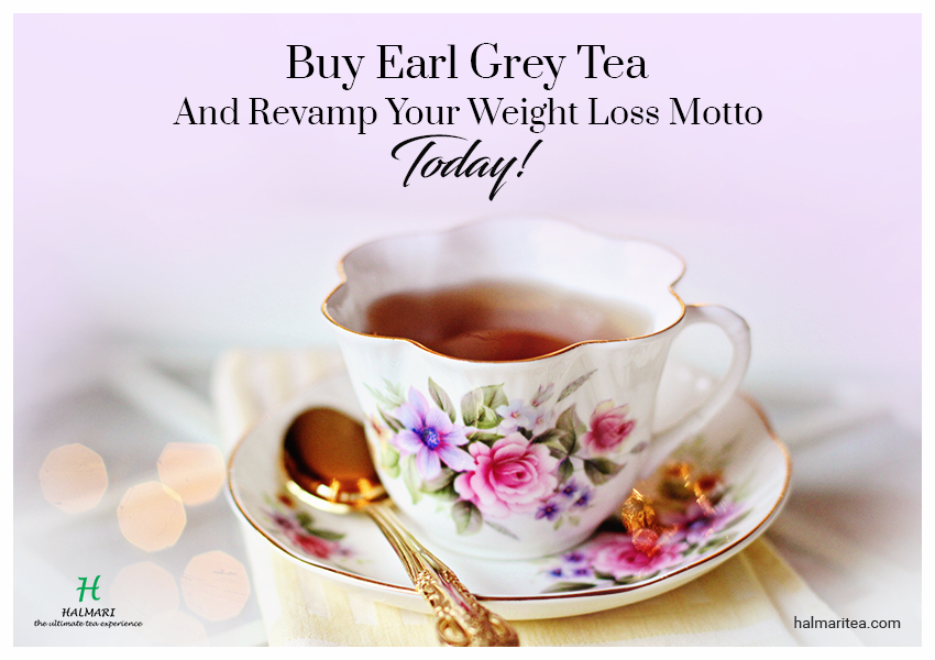 Earl Grey Tea and Revamp Your Weight Loss