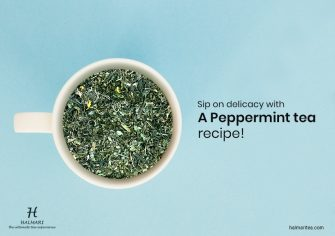 Make Your Evening Cup of Refreshment with these Additions to Peppermint Tea!