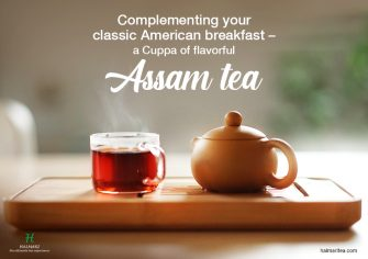 A Sip from a Cuppa of Assam Tea for your American Morning Bliss