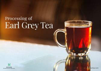 Specialty of Earl Grey Tea Lent to It through Traditional Method of Processing