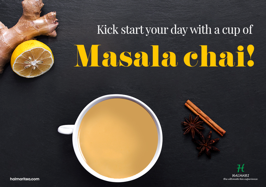 A Cup of Traditional Masala Chai in a Day, Keeps Stress at Bay!