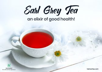 Relish The Goodness of Earl Grey Tea Infused with Health Benefits!
