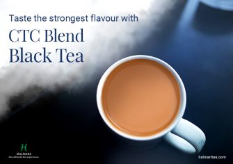 CTC Black Tea – A Utopic Tale of Mystic and Classical Touch