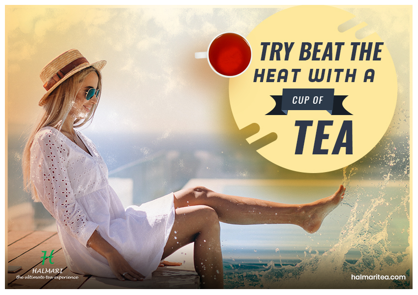 Beat the Heat with a Cup of Tea