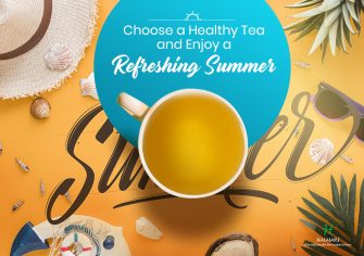 Here Are Some Healthy Teas That You Can Try For the Summer Season