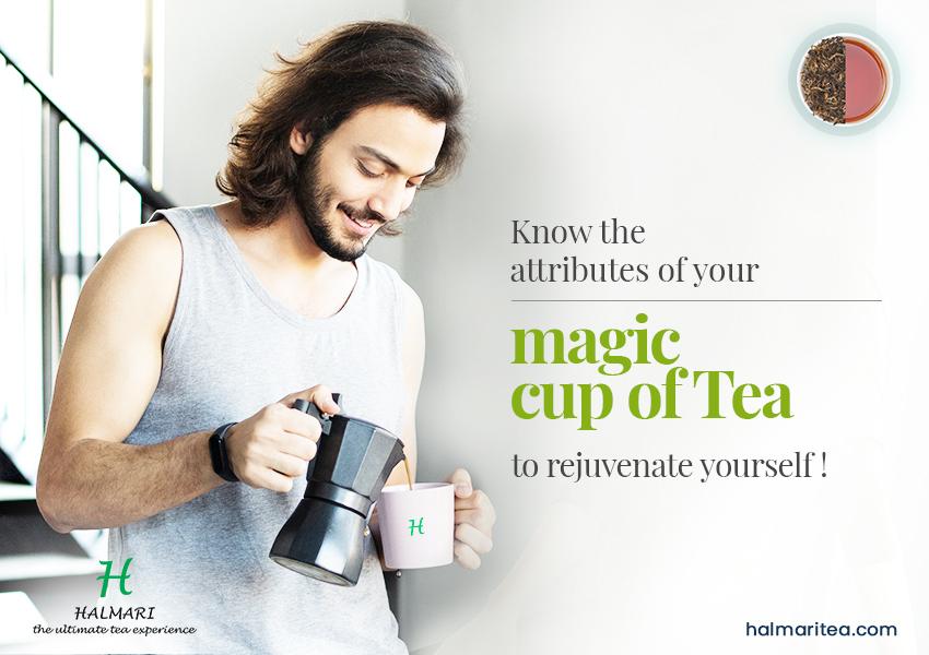 magic cup of tea to rejuvenate yourself