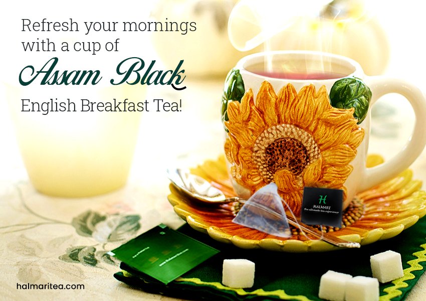 Give a Perfect Start to Your Day with a Cup of Assam Black English Breakfast Tea