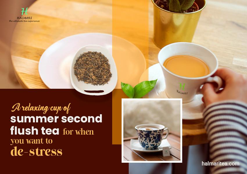 relaxing cup of summer second flush tea